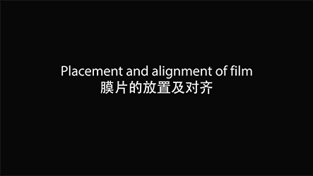Screen protector making machine instruction- Film placement